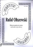 Okładka: Olszewski Rafał, Bracia patrzcie jeno na kwartet smyczkowy (partytura + głosy)