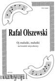Okładka: Olszewski Rafał, Oj maluśki, maluśki na kwartet smyczkowy (partytura + głosy)