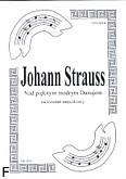 Ok�adka: Strauss Johann, Nad pi�knym modrym Dunajem na kwartet smyczkowy (partytura + g�osy)