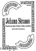 Okładka: Strauss Johann, Róże południa (walc) na kwartet smyczkowy (partytura + głosy)