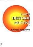 Ok�adka: Fangorowa Krystyna, Zarys historii muzyki cz.1