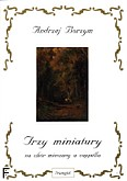 Ok�adka: Borzym Andrzej, Trzy miniatury na ch�r mieszany a cappella