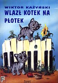 Okładka: Każyński Wiktor, Wlazł kotek na płotek