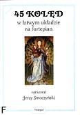 Okładka: Smoczyński Jerzy, 45 Kolęd w łatwym układzie na fortepian