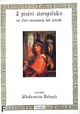 Okładka: Sołtysik Włodzimierz, 3 pieśni staropolskie na chór mieszany lub żeński