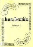 Ok�adka: Bere�nicka Joanna, Kol�dy cz. 2 na alt�wk� i fortepian