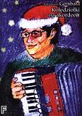 Ok�adka: Gembara Arkadiusz, Kol�dzio�ki na akordeon. Kol�dy w �atwym uk�adzie na akordeon.