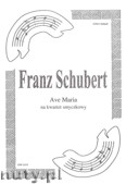 Okładka: Schubert Franz, Ave Maria na kwartet smyczkowy (partytura + głosy)