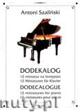 Okładka: Szaliński Antoni, Dodekalog - 12 miniatur na fortepian