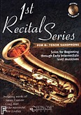 Okładka: , First Recital Series For Tenor Sax Bk/cd
