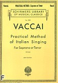 Okładka: Vaccai Nicola, Practical Method Of Italian Singing (Soprano or Tenor and Piano)