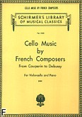 Ok�adka: , Cello Music By French Composers From Couperin to Debussy