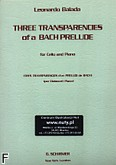 Ok�adka: Balada Leonardo, 3 Transparencies Of A Bach Prelude (Cello / Piano)