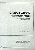 Ok�adka: Chavez Carlos, Vocalizacion Aguda. Coloratura Vocalise (Flute / Piano)