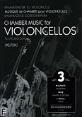 Ok�adka: , Chamber Music for Violoncellos Vol. 3 (kwartet wiolonczel) (partytura + g�osy)