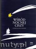 Ok�adka: Twardowski Romuald, W�r�d nocnej ciszy - 12 kol�d na g�os i fortepian
