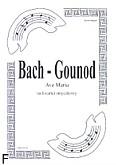 Ok�adka: Bach Johann Sebastian, Gounod Charles, Ave Maria na kwartet smyczkowy (partytura + g�osy) opr.Rafa� Olszewski