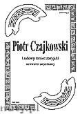 Okładka: Czajkowski Piotr, Ludowy taniec rosyjski na kwartet smyczkowy (partytura + głosy)