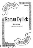 Okładka: Dylick R., Preludium na motywach motetu Ave Maria op. 6 na kwartet smyczkowy (partytura + głosy)
