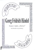 Okładka: Händel George Friedrich, Largo z opery Xerxes (partytura + głosy)