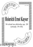Okładka: Kayser Heinrich Ernst, 36 Etiud na altówkę, op. 20 (etiudy 19-36)