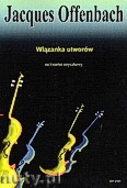 Okładka: Offenbach Jacques, Wiązanka utworów na kwartet smyczkowy (partytura + głosy)