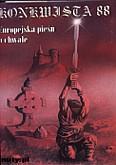 Ok�adka: Konkwista 88, Europejskie pi�ni o chwale