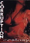Okładka: Corruption, Ecstasy