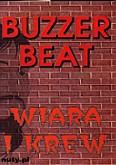 Okładka: Buzzer Beat, Wiara i krew