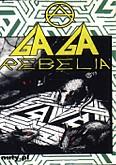 Okładka: Ga Ga, Rebelia
