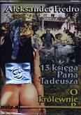 Ok�adka: Fredro Aleksander, 13 ksi�ga Pana Tadeusza. O krlewnie P.