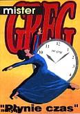 Okładka: Mister Greg, Płynie czas