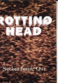 Ok�adka: Rotting Head, Sucked Inside Out