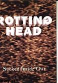 Okładka: Rotting Head, Sucked Inside Out