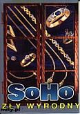 Okładka: Soho, Zły Wyrodny