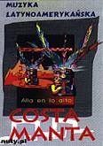 Ok�adka: , Muzyka Latynoameryka�ska. Costa Manta