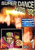 Okładka: , Super Dance Hits '94 vol. 1