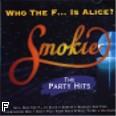 Ok�adka: Smokie, Who The F... Is Alice?
