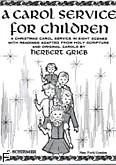 Okładka: Grieg Edward, A Carol Service For Children