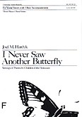 Okładka: Hardyk Joel M., I Never Saw Another Butterfly