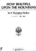 Okładka: Harker F. Flaxington, How Beautiful Upon The Mountains