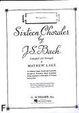 Okładka: Bach Johann Sebastian, Sixteen Chorales