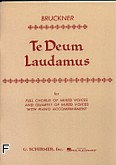 Okładka: Bruckner Anton, Te Deum Laudamus