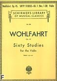 Okładka: Wohlfahrt Franz, 60 etiud, op. 45 - cz. 1 (etiudy 1-30)