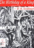 Okładka: Neidlinger William Henry, The Birthday Of A King (SA)