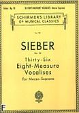 Okładka: Sieber Ferdinand, 36 Eight-measure Vocalises, Op. 93