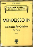 Okładka: Mendelssohn-Bartholdy Feliks, Six Pieces for Children Op. 72