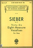 Okładka: Sieber Ferdinand, 36 Eight-measure Vocalises, Op. 97
