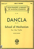 Okładka: Dancla Charles, School Of Mechanism, Op. 74 for the Violin