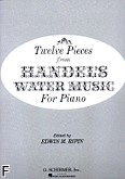 Ok�adka: H�ndel George Friedrich, Twelve Pieces From Handel's Water Music For Piano